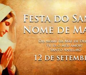 Hoje é a festa do Santíssimo Nome de Maria, luz que ilumina