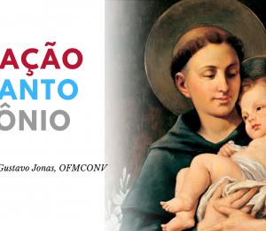 800 ANOS DA VOCAÇÃO DE SANTO ANTÔNIO