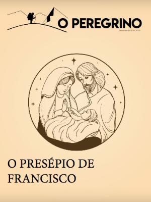 O Peregrino- O Presépio de Francisco